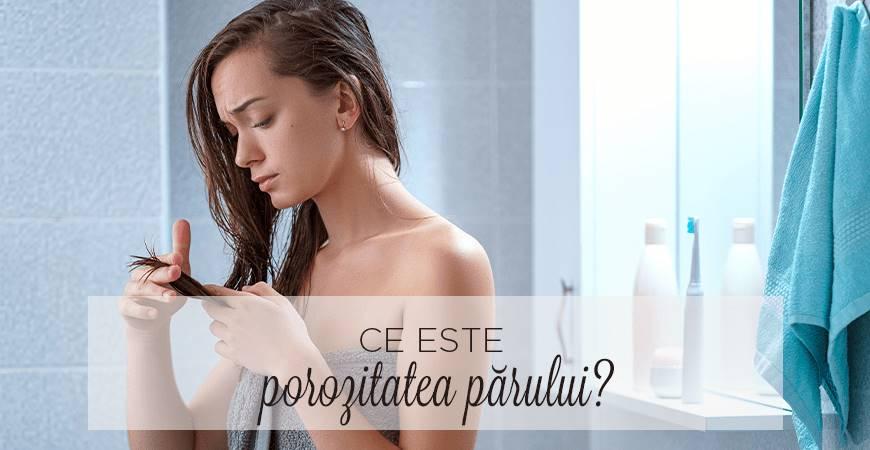 Ce este porozitatea părului?