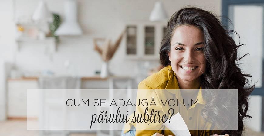 Cum se adaugă volum părului subțire?